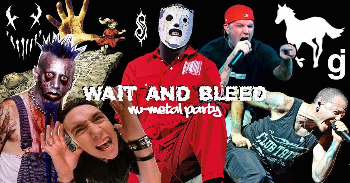 Wait and Bleed – Nu Metal Night (Edinburgh)