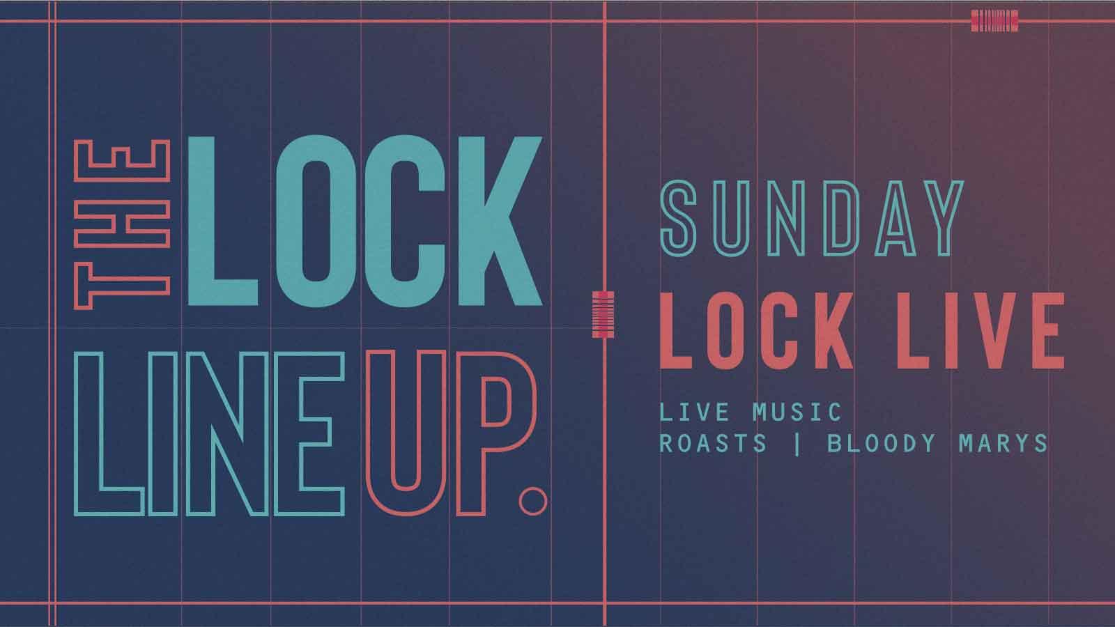 Lock Live – Every Sunday