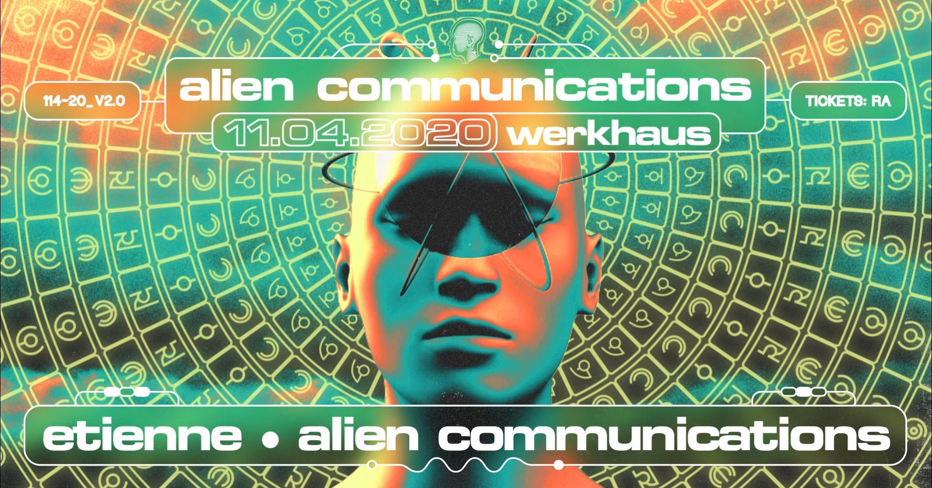 Postponed: Alien Communications x Etienne