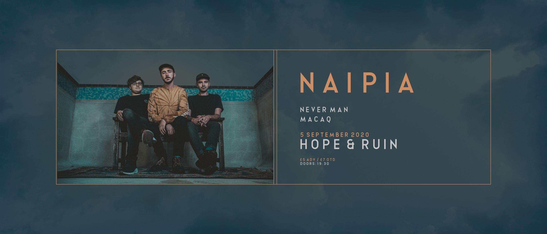 *RESCHEDULED* Naipia + Never Man + MACAQ
