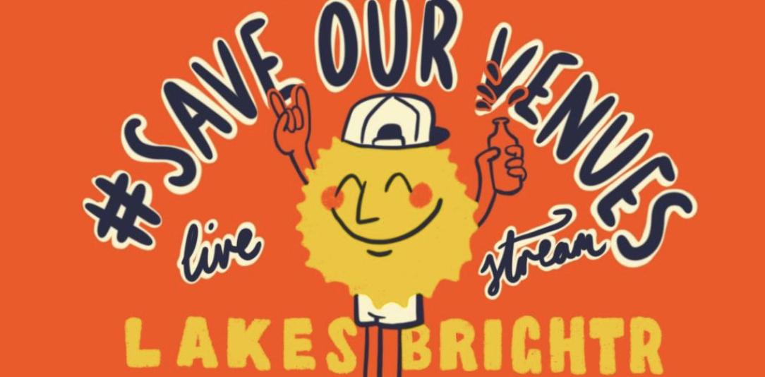 #SaveOurVenues Livestream: Lakes + Brutalligators + Brightr + Luke Rainsford + more