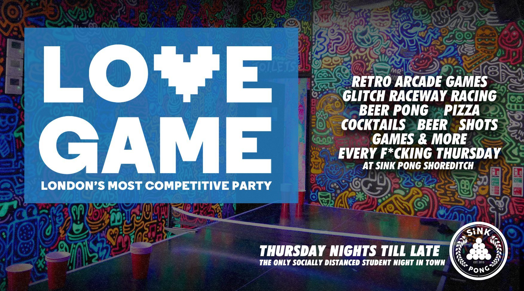 LOVE GAME ❤️London's Most Competitive Party 👾at Sink Pong Shoreditch at  SiNK PONG, London on 8th Oct 2020 | Fatsoma