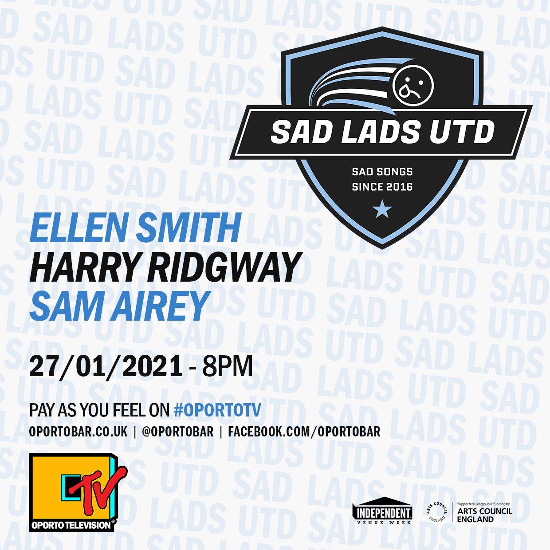 Sadlads Utd. ft. Sam Airey, Ellen Smith & Harry Ridgway on #OportoTV for Independent Venue Week