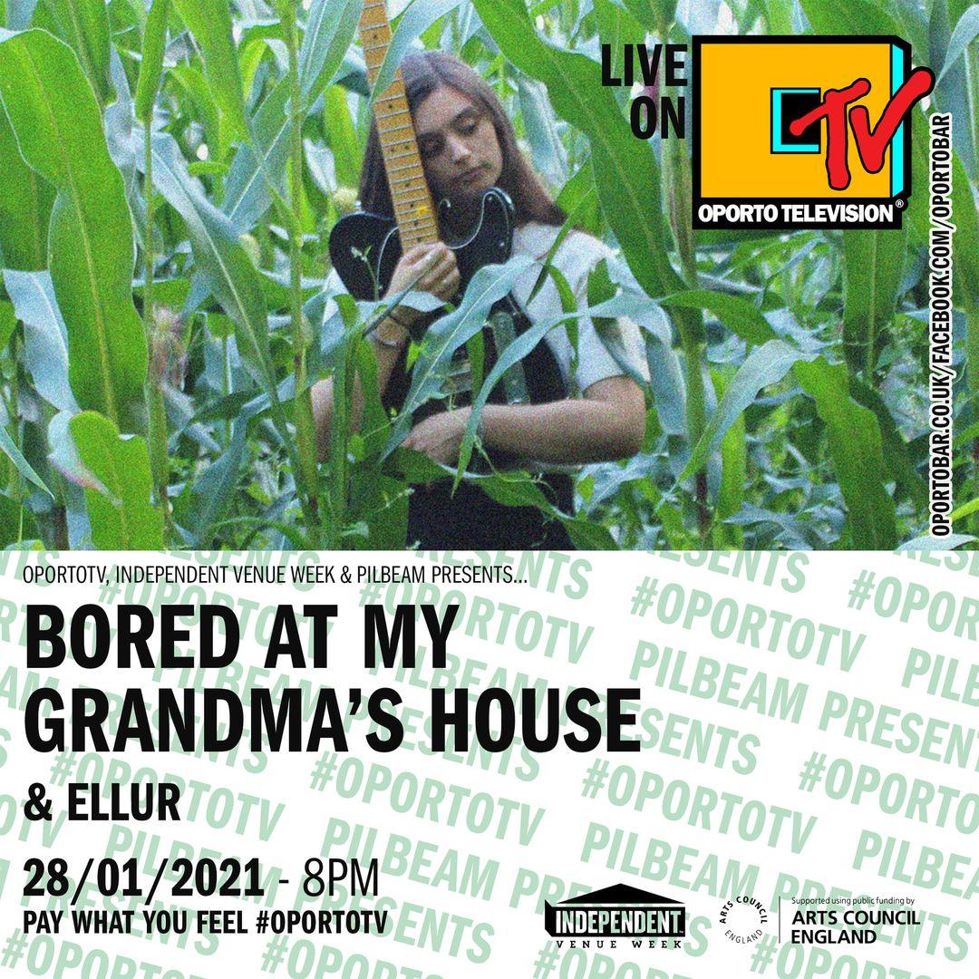 Pilbeam Presents: Bored At My Grandma's House & Ellur on #OportoTV for IVW