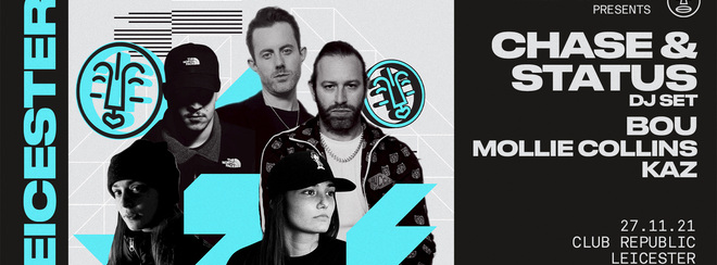 W.A.H. PRESENT: CHASE & STATUS / BOU / MOLLIE COLLINS / KAZ (RESCHEDULED DATE - TICKETS FROM ORIGINAL DATE VALID!)