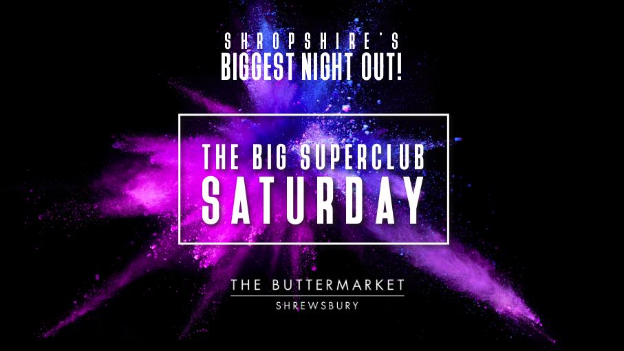 THE BIG SUPERCLUB SATURDAY – SAT 23 OCT