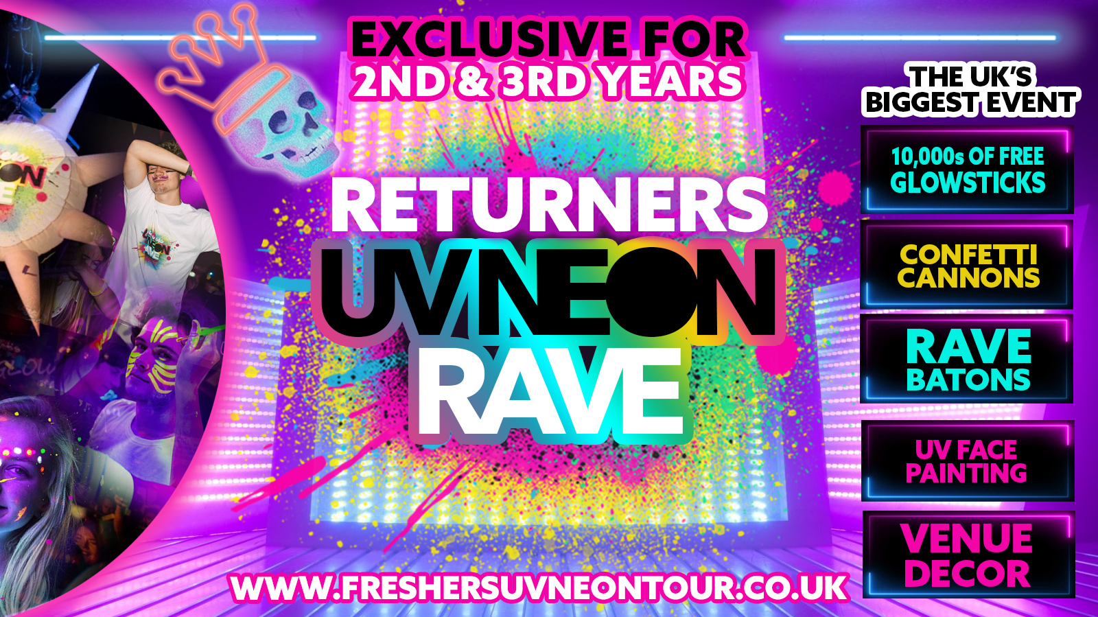 Leicester Returners UV Neon Rave   Exclusive for 2nd & 3rd Years