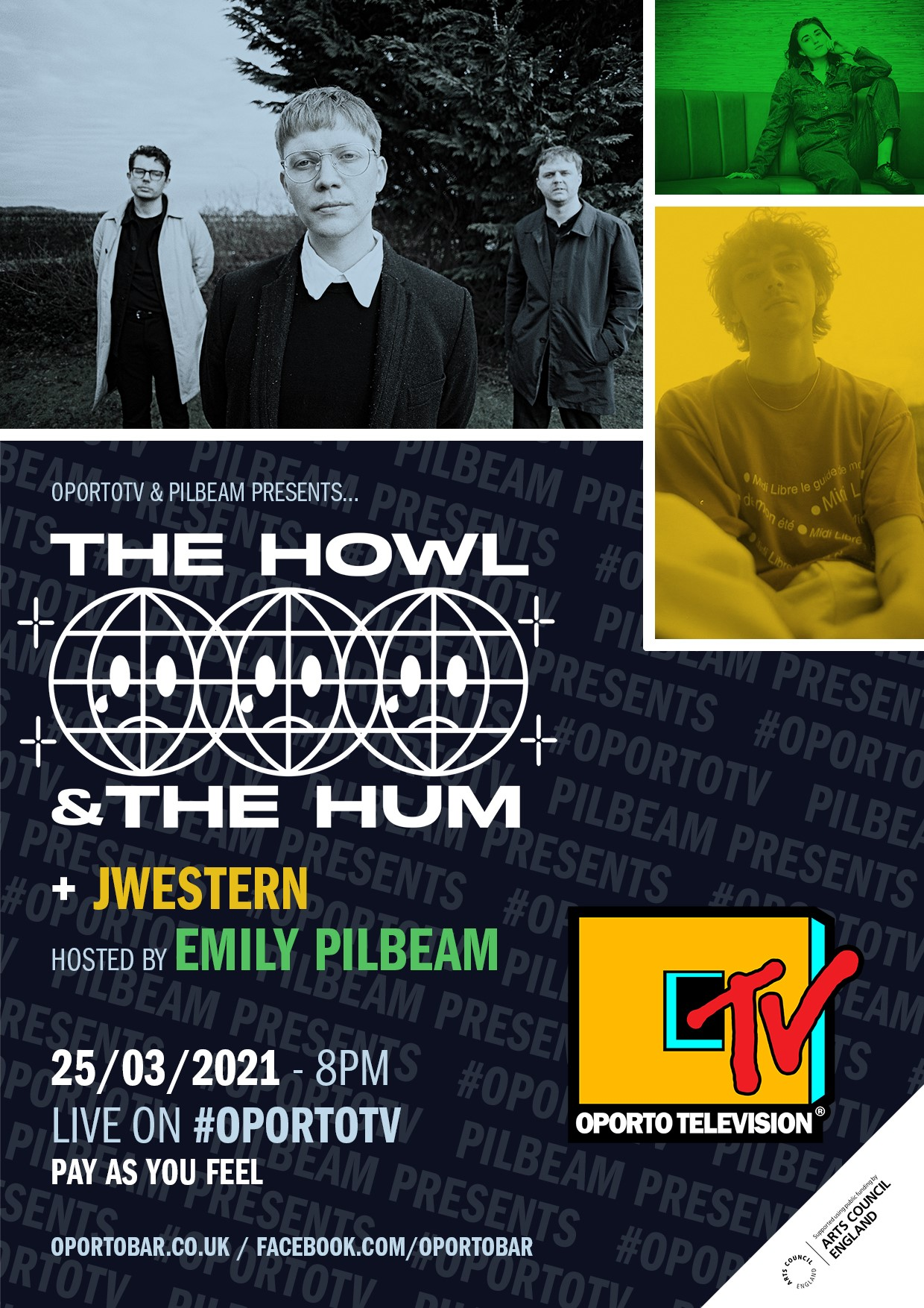 Pilbeam Presents The Howl & The Hum and JWestern on #OportoTV