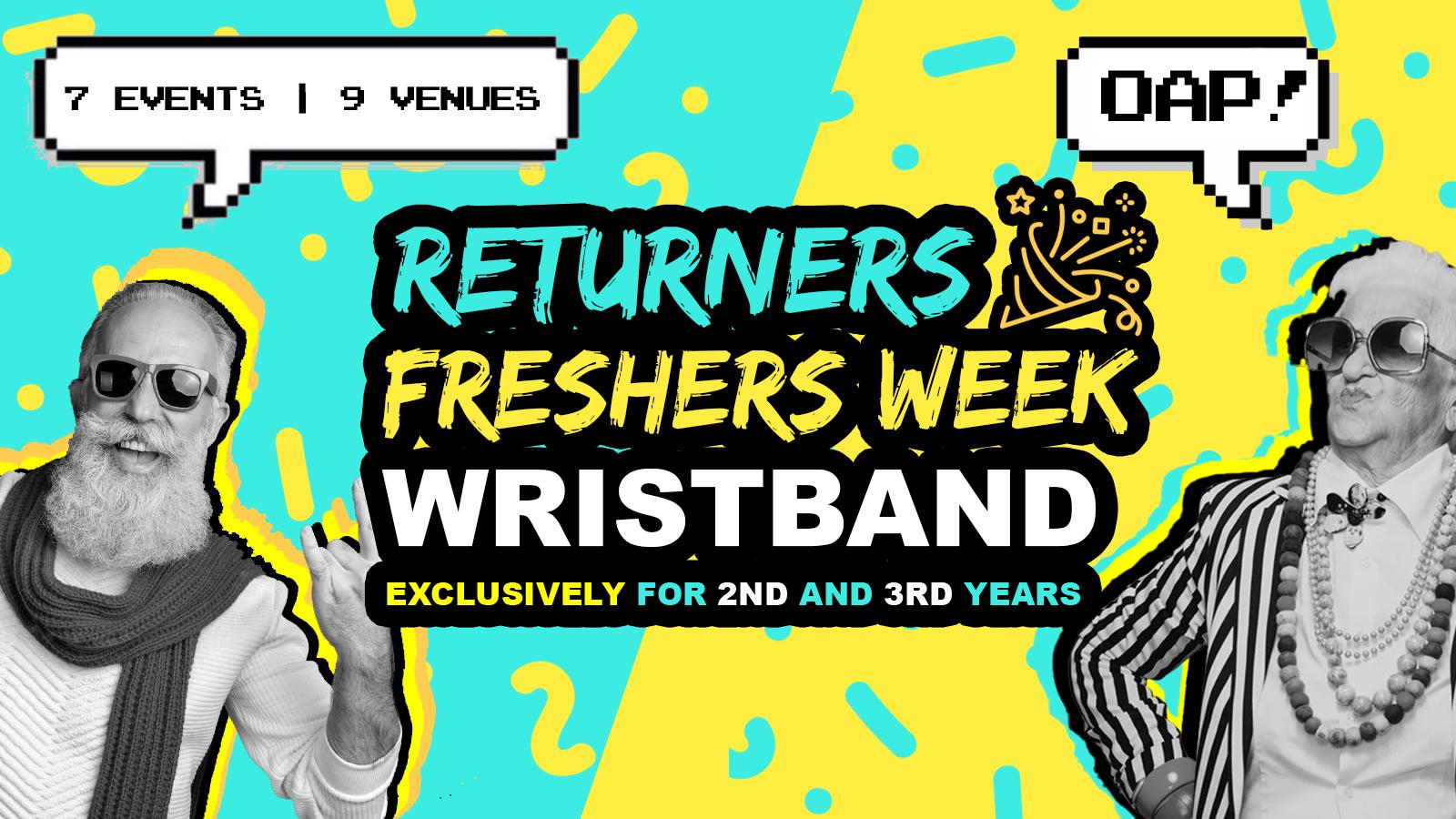 Leeds Returners Freshers Week Wristband 2021 | Exclusive for 2nd Years & 3rd Years