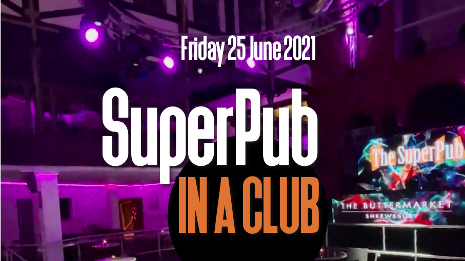 The SuperPub IN A CLUB – Priority 'Q JUMP' Table for up to 6 guests!