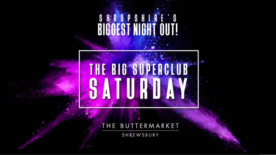 THE BIG SUPERCLUB SATURDAY – SAT 18 SEPT
