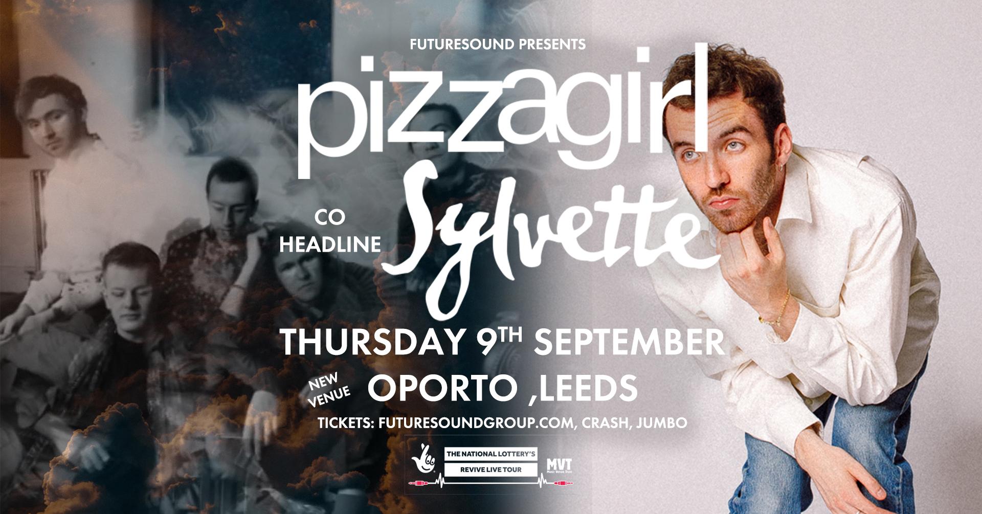 Sylvette + Pizzagirl Co-headline